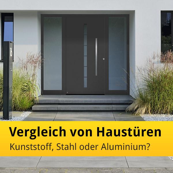 Haustür Stahl oder Aluminium
